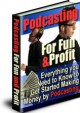 Podcasting For Fun and Profit 1.0